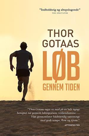 Bog, hæftet Løb gennem tiden af Thor Gotaas