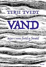 Vand af Terje Tvedt