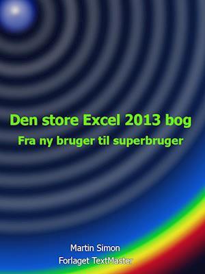 Den store Excel 2013 bog af Martin Simon