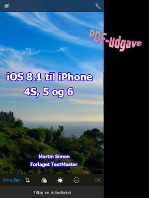 iOS 8.1 til iPhone 4S 5 og 6 af Martin Simon