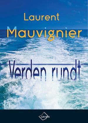 Bog, hæftet Verden rundt af Laurent Mauvignier
