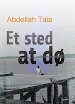 Et sted at dø af Abdellah Taia