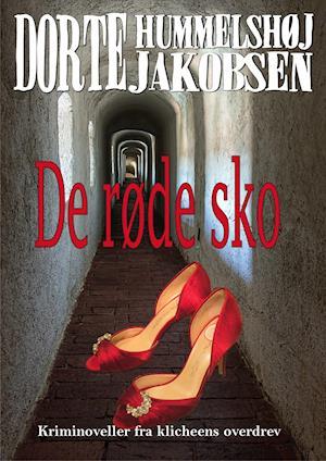 De røde sko af Dorte Hummelshøj Jakobsen