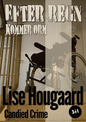 Efter regn kommer orm af Lise Hougaard