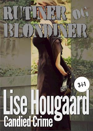 Rutiner og blondiner af Lise Hougaard