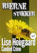 Bierne stikker af Lise Hougaard
