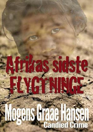 Afrikas sidste flygtninge
