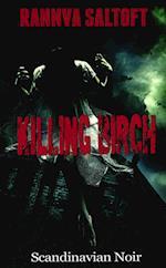 Killing Birch af Rannva Saltoft