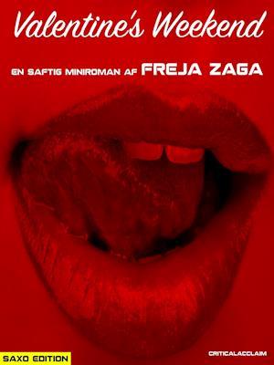 Valentine's Weekend – Saxo Edition af Freja Zaga