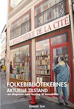 Folkebibliotekernes aktuelle tilstand