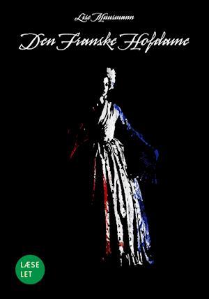 Bog, indbundet Den franske hofdame af Lise Muusmann