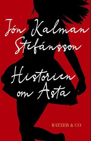 jón kalman stefánsson Historien om asta fra saxo.com
