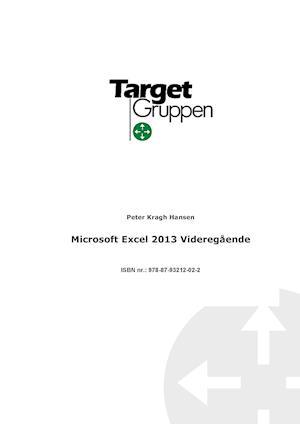 Microsoft Excel 2013 Videregående af Peter Kragh Hansen