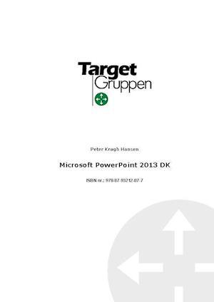 Microsoft PowerPoint 2013 DK af Peter Kragh Hansen
