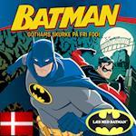 BATMAN Gothams skurke på fri fod DK (udgave læs dansk med Batman)