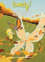 TWEETY - en modig sommerfugls rejse DK (udgave læs dansk med Tweety)