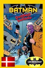 BATMAN™ og DOBBELT BALLADE af Bob Kane