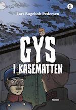 Gys i kasematten (AS serien er letlæst action og spænding fra tiden omkring 1 verdenskrig)