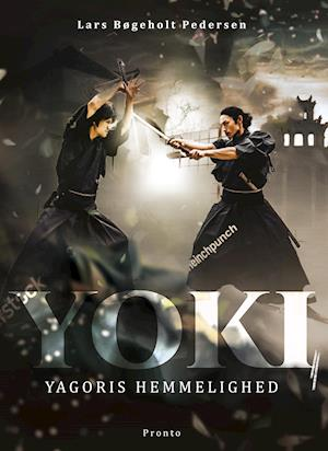 lars bøgeholt pedersen Yoki  -  yagoris hemmelighed fra saxo.com