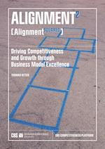 ALIGNMENT² : Driving Competitiveness and Growth through Business Model Excellence af Thomas Ritter