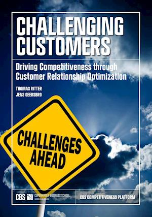 Challenging Customers: Driving Competitiveness through Customer Relationship Optimization