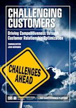 Challenging Customers: Driving Competitiveness through Customer Relationship Optimization af Thomas Ritter, Jens Geersbro