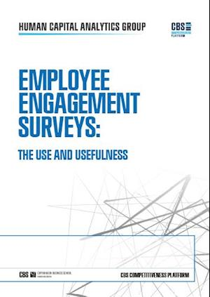 Employee Engagement Surveys: the use and usefulness