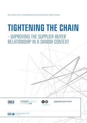 Tightening the Chain – Improving the Supplier-Buyer Relationship in a Danish Context