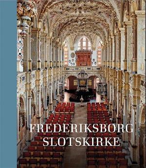 Bog, indbundet Frederiksborg Slotskirke af Thomas Lyngby