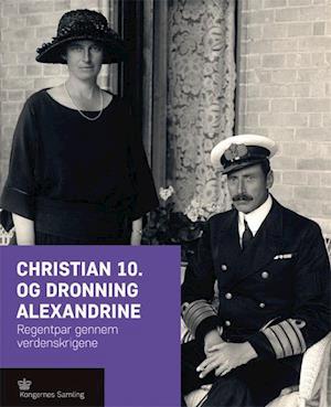 Christian 10. og dronning Alexandrine