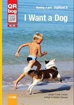 I Want a Dog - DigiRead (Level B)