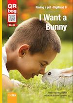 I Want a Bunny - DigiRead (Level B)