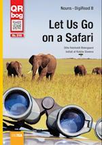 Let Us Go on a Safari - DigiRead (Level B)
