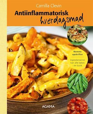 Bog, indbundet Antiinflammatorisk hverdagsmad af Camilla Clevin
