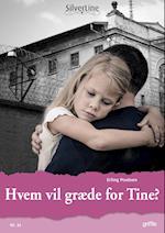 Hvem vil græde for Tine? af Erling Poulsen