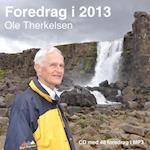 Foredrag i 2013 af Ole Therkelsen