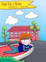 Noah Går i Skolen
