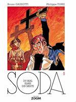 Soda 5: Du skal elske din næste (Soda)