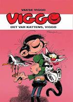 Vakse Viggo - det var kattens, Viggo (Vakse Viggo)