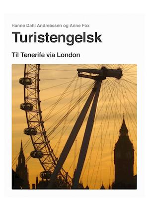 Turistengelsk af Hanne Dahl Andreassen