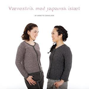 Bog paperback Vævestrik med japansk islæt af Annette Danielsen