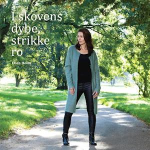 Bog, hæftet I skovens dybe, strikke ro af Ellen Holm
