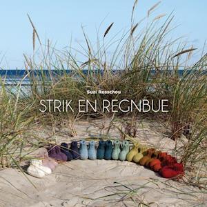 Bog hæftet Strik en regnbue af Suzi Rosschou