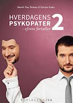 Hverdagens Psykopater 2 (Hverdagens psykopater, nr. 2)