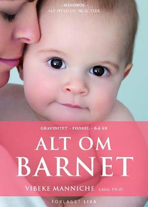vibeke manniche – Alt om barnet fra saxo.com