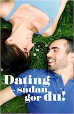 Dating - sådan gør du