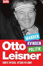 Otto Leisners vittigheder - Kvinden, Manden, Politik
