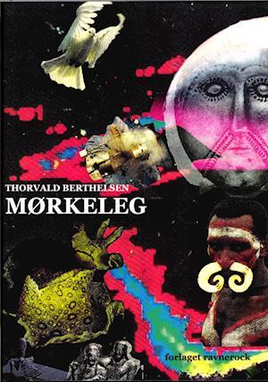 Bog, hæftet Mørkeleg af Thorvald Berthelsen