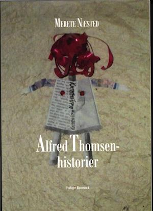 Bog, hæftet Alfred Thomsen-historier af Merete Næsted