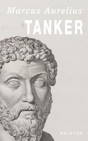 """Tanker """"til sig selv"""" af Marcus Aurelius"""